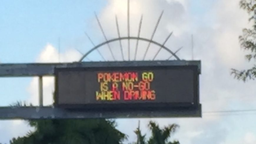 Sign warning drivers to not play Pokémon Go while driving